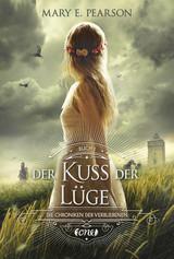 Cover-Bild Die Chroniken der Verbliebenen / Der Kuss der Lüge