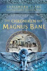 Cover-Bild Die Chroniken des Magnus Bane
