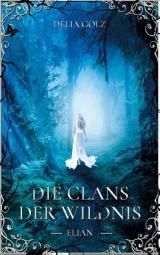Cover-Bild Die Clans der Wildnis