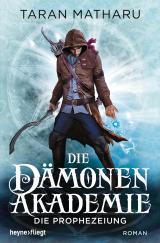 Cover-Bild Die Dämonenakademie - Die Prophezeiung
