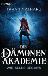 Cover-Bild Die Dämonenakademie – Wie alles begann