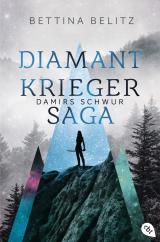 Cover-Bild Die Diamantkrieger-Saga - Damirs Schwur
