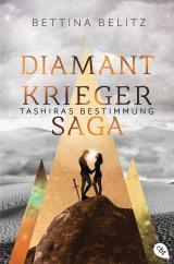 Cover-Bild Die Diamantkrieger-Saga - Tashiras Bestimmung