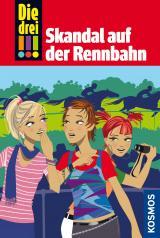 Cover-Bild Die drei !!!, 21, Skandal auf der Rennbahn (drei Ausrufezeichen)