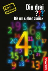Cover-Bild Die drei ??? Bis um sieben zurück (drei Fragezeichen)