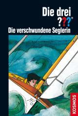 Cover-Bild Die drei ???, Die verschwundene Seglerin (drei Fragezeichen)