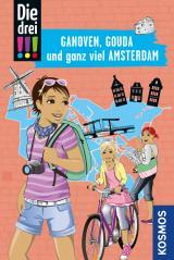 Cover-Bild Die drei !!!, Ganoven, Gouda und ganz viel Amsterdam