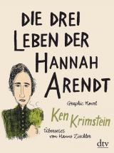 Cover-Bild Die drei Leben der Hannah Arendt