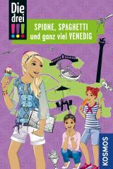 Cover-Bild Die drei !!!, Spione, Spaghetti und ganz viel Venedig
