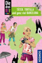 Cover-Bild Die drei !!!, Täter, Tortilla und ganz viel Barcelona