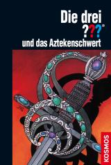Cover-Bild Die drei ??? und das Aztekenschwert (drei Fragezeichen)