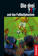Cover-Bild Die drei ??? und das Fußballphantom (drei Fragezeichen)