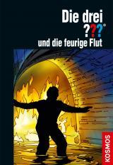 Cover-Bild Die drei ???, und die feurige Flut (drei Fragezeichen)