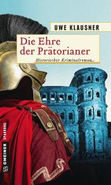 Cover-Bild Die Ehre der Prätorianer