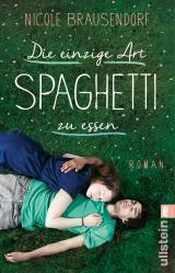 Cover-Bild Die einzige Art, Spaghetti zu essen