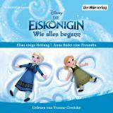 Cover-Bild Die Eiskönigin - Wie alles begann