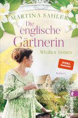 Cover-Bild Die englische Gärtnerin - Weißer Jasmin