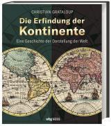 Cover-Bild Die Erfindung der Kontinente