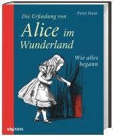 Cover-Bild Die Erfindung von Alice im Wunderland