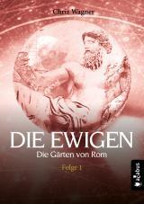 Cover-Bild DIE EWIGEN. Die Gärten von Rom