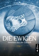 Cover-Bild DIE EWIGEN. Stimmen aus der Zukunft