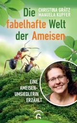 Cover-Bild Die fabelhafte Welt der Ameisen