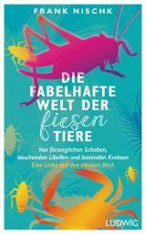 Cover-Bild Die fabelhafte Welt der fiesen Tiere