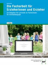 Cover-Bild Die Facharbeit für Erzieherinnen und Erzieher