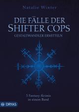 Cover-Bild Die Fälle der Shifter Cops