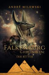Cover-Bild Die Falkenburg Chroniken / Die Falkenburg Chroniken: Der Retter