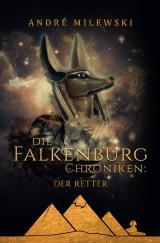Cover-Bild Die Falkenburg Chroniken / Die Falkenburg Chroniken: Der Retter