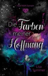 Cover-Bild Die Farben meiner Hoffnung