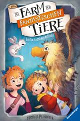 Cover-Bild Die Farm der fantastischen Tiere, Band 2: Einfach unbegreiflich!