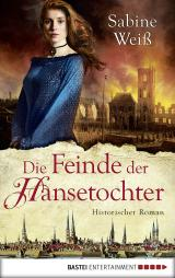 Cover-Bild Die Feinde der Hansetochter