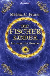 Cover-Bild Die Fischerkinder. Im Auge des Sturms