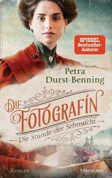 Cover-Bild Die Fotografin - Die Stunde der Sehnsucht