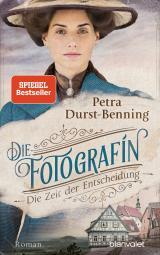 Cover-Bild Die Fotografin - Die Zeit der Entscheidung