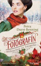 Cover-Bild Die Fotografin - Weihnachten im Fotoatelier