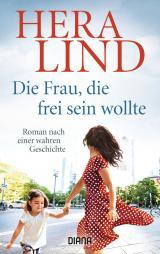 Cover-Bild Die Frau, die frei sein wollte