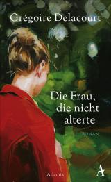 Cover-Bild Die Frau, die nicht alterte