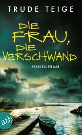 Cover-Bild Die Frau, die verschwand
