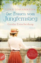 Cover-Bild Die Frauen vom Jungfernstieg. Gerdas Entscheidung