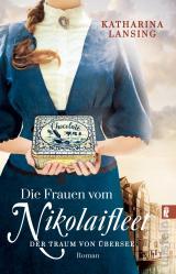 Cover-Bild Die Frauen vom Nikolaifleet – Der Traum von Übersee