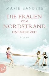 Cover-Bild Die Frauen vom Nordstrand. Eine neue Zeit