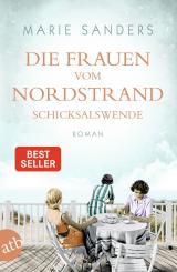 Cover-Bild Die Frauen vom Nordstrand. Schicksalswende