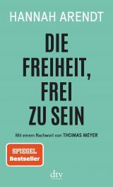 Cover-Bild Die Freiheit, frei zu sein