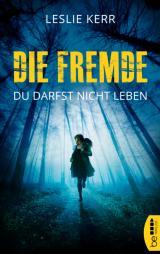 Cover-Bild Die Fremde - Du darfst nicht leben
