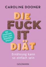 Cover-Bild Die Fuck-it-Diät