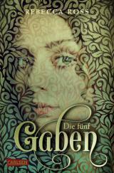 Cover-Bild Die fünf Gaben (Valenias Töchter 1)