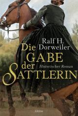 Cover-Bild Die Gabe der Sattlerin